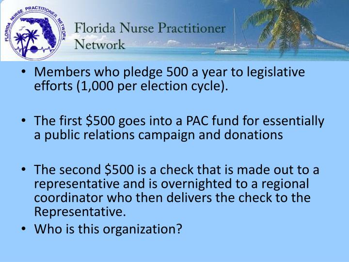 Members who pledge 500 a year to legislative efforts (1,000 per election cycle).