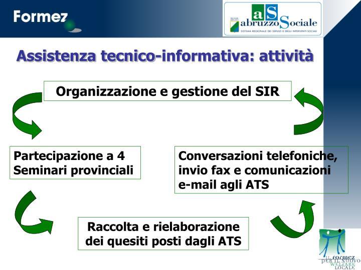 Assistenza tecnico-informativa: attività