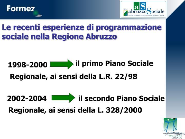 Le recenti esperienze di programmazione sociale nella Regione Abruzzo