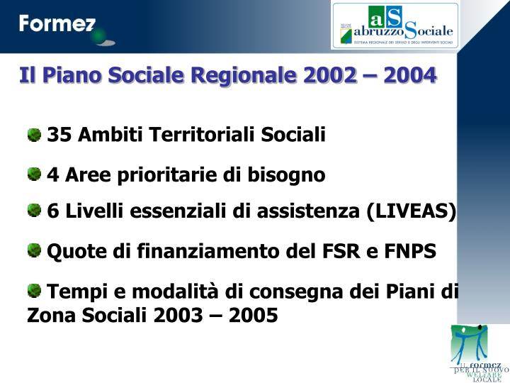 Il Piano Sociale Regionale 2002 – 2004