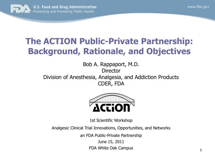 The action public private partnership background rationale and objectives