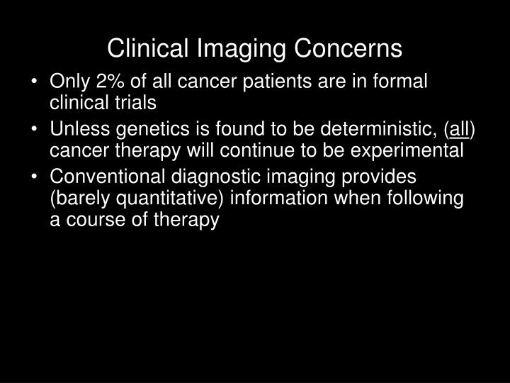 Clinical Imaging Concerns