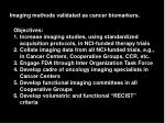 imaging methods validated as cancer biomarkers