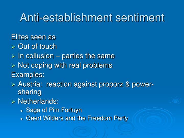 Anti-establishment sentiment