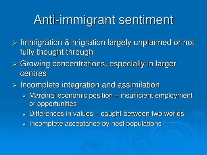 Anti-immigrant sentiment