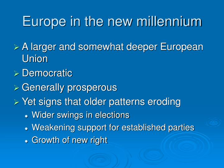 Europe in the new millennium
