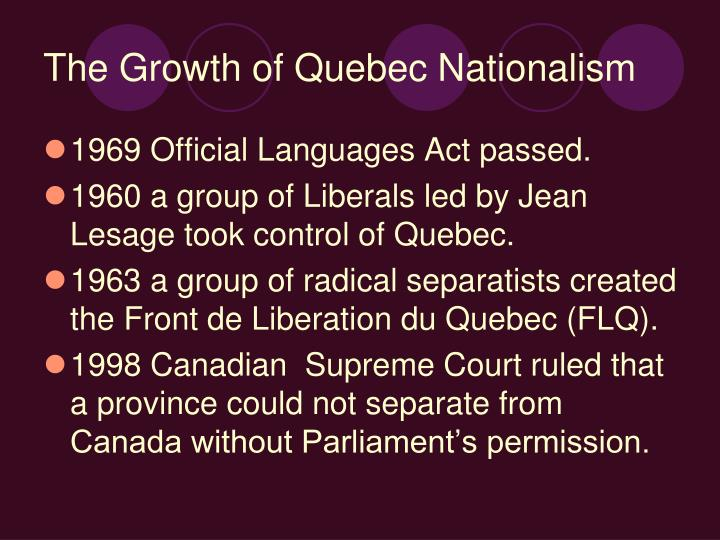 The Growth of Quebec Nationalism