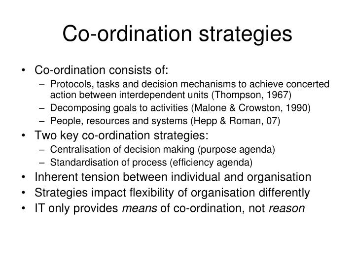 Co-ordination strategies