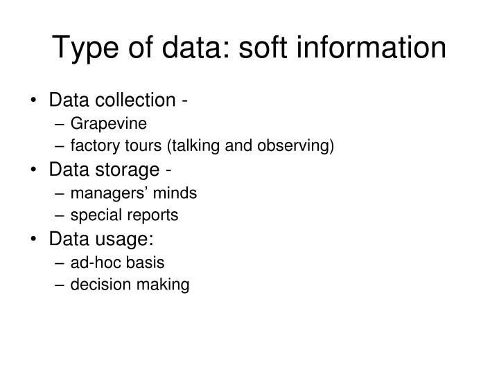Type of data: soft information