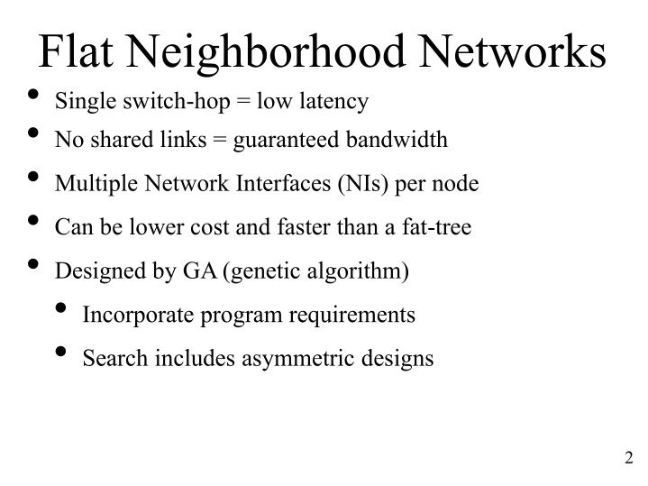Flat neighborhood networks
