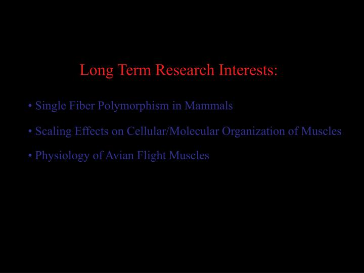 Long Term Research Interests: