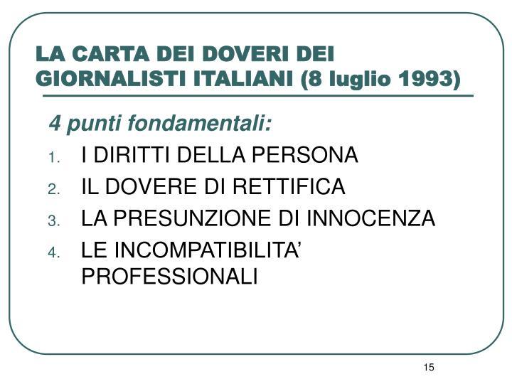 LA CARTA DEI DOVERI DEI GIORNALISTI ITALIANI (8 luglio 1993)