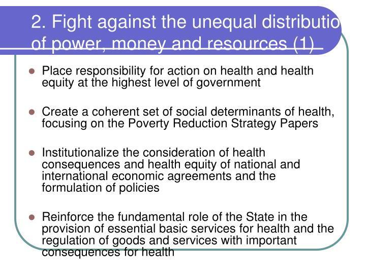 2. Fight against the unequal distribution of power, money and resources (1)