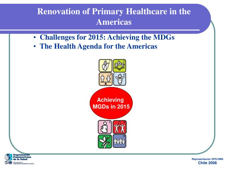 Renovation of Primary Healthcare in the Americas