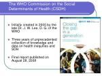 the who commission on the social determinants of health csdh