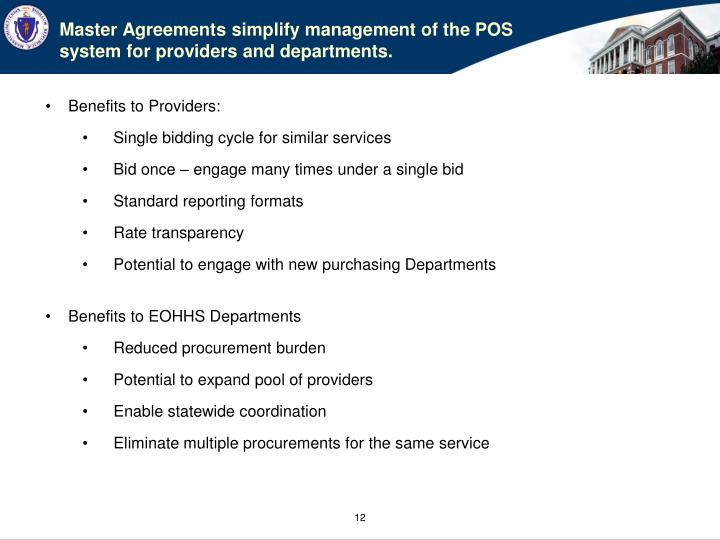 Master Agreements simplify management of the POS system for providers and departments.