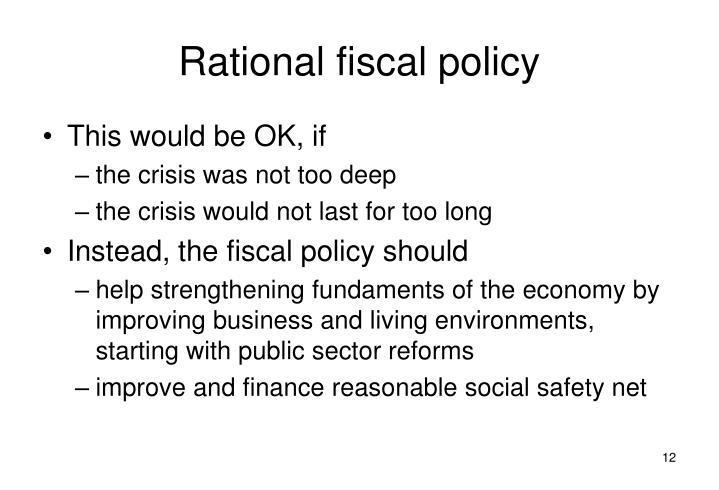 Rational fiscal policy