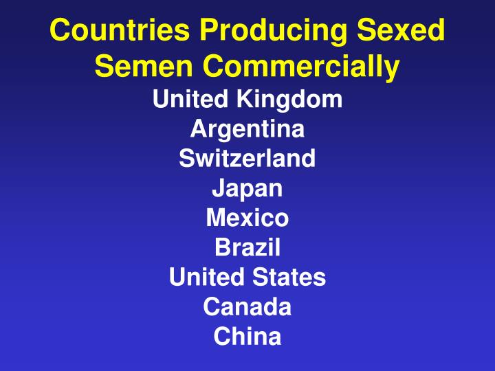 Countries Producing Sexed Semen Commercially