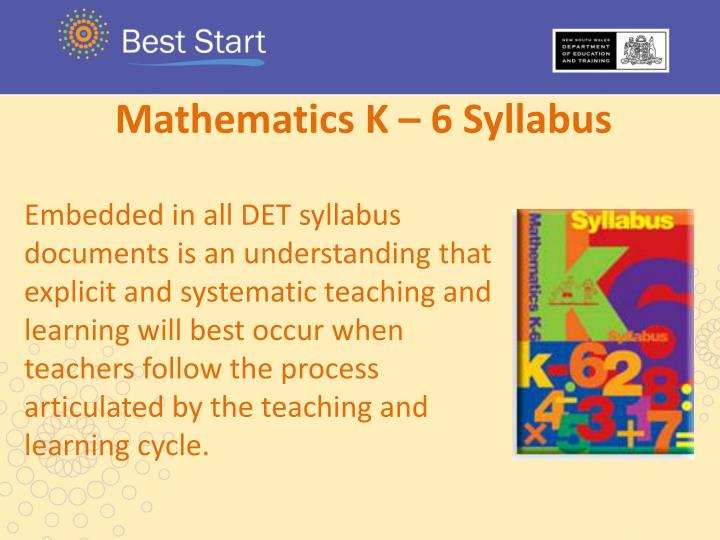 Mathematics K – 6 Syllabus