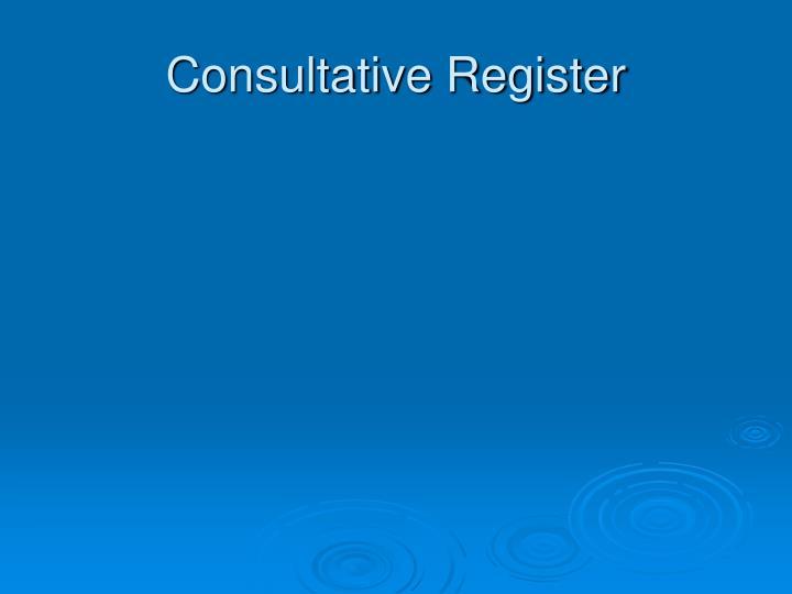 Consultative Register