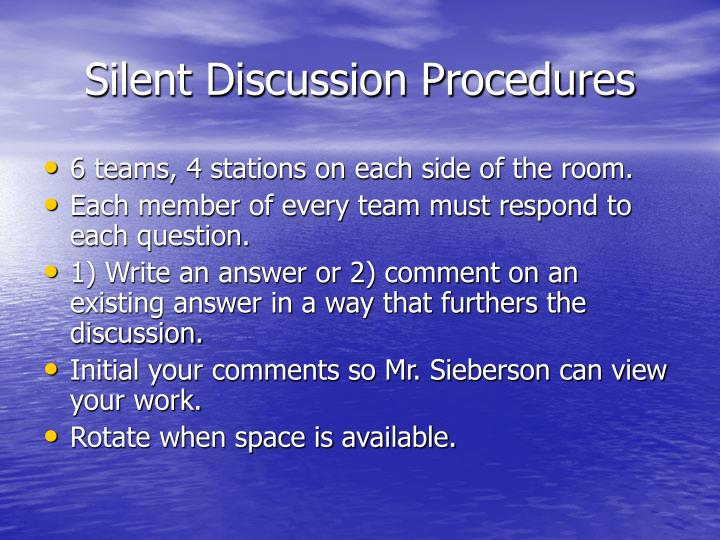 Silent discussion procedures