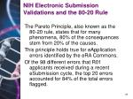 nih electronic submission validations and the 80 20 rule