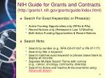 nih guide for grants and contracts http grants1 nih gov grants guide index html