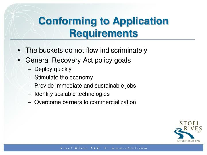 Conforming to Application Requirements