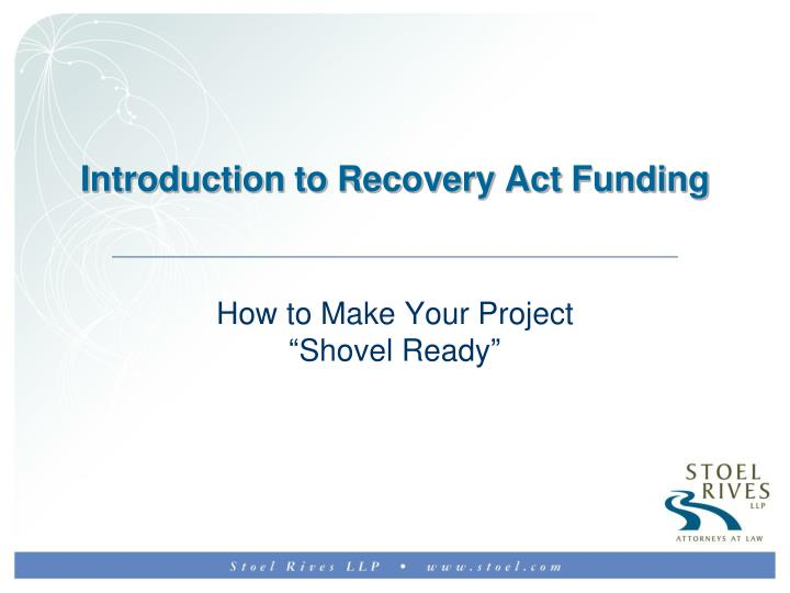 Introduction to recovery act funding
