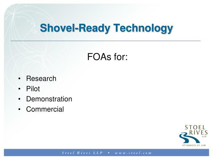 Shovel-Ready Technology