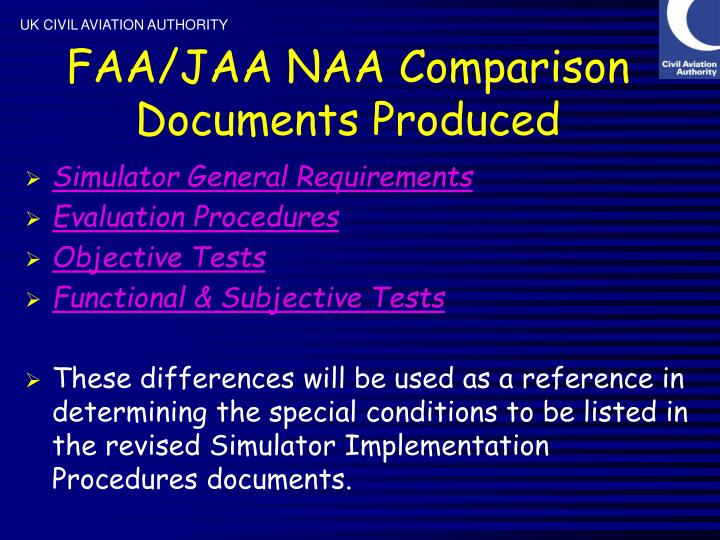 FAA/JAA NAA Comparison Documents Produced