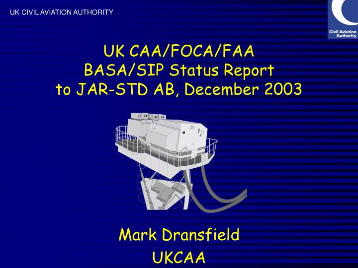 Uk caa foca faa basa sip status report to jar std ab december 2003