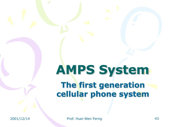 AMPS System