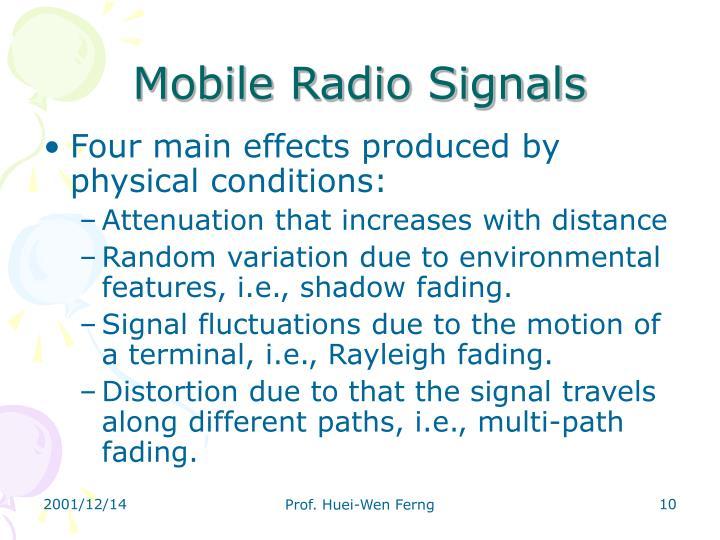 Mobile Radio Signals