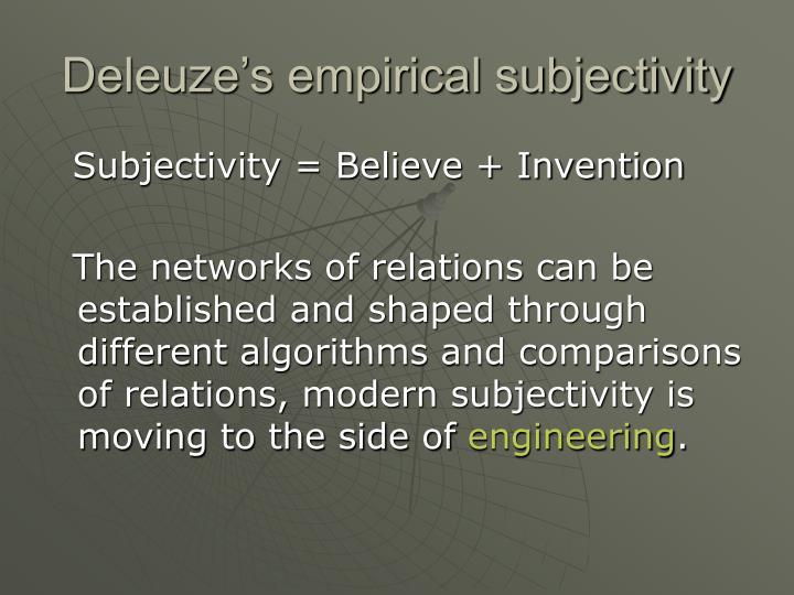 Deleuze's empirical subjectivity