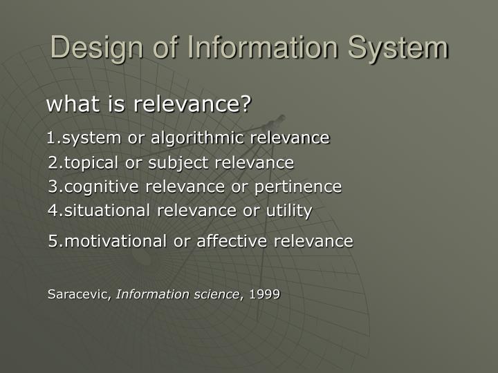 Design of Information System