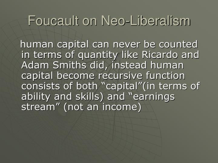 Foucault on Neo-Liberalism