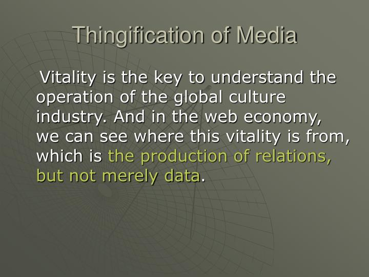 Thingification of Media