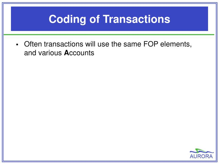 Coding of Transactions