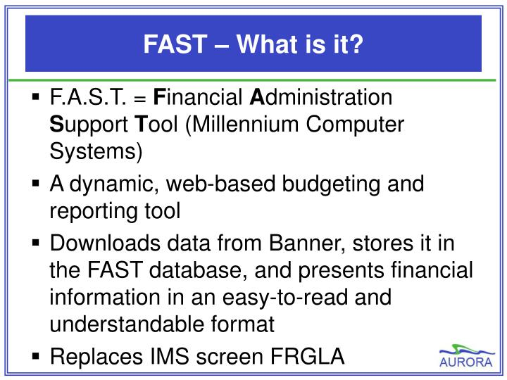 FAST – What is it?