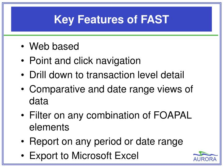 Key Features of FAST