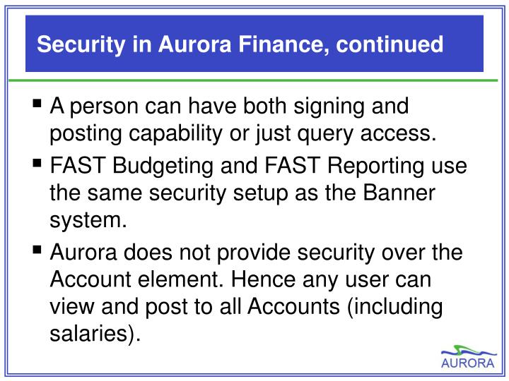 Security in Aurora Finance, continued