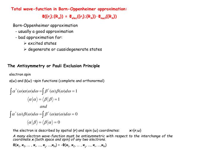 Total wave-function in Born-Oppenheimer approximation:
