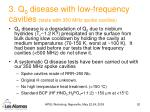 3 q 0 disease with low frequency cavities tests with 350 mhz spoke cavities