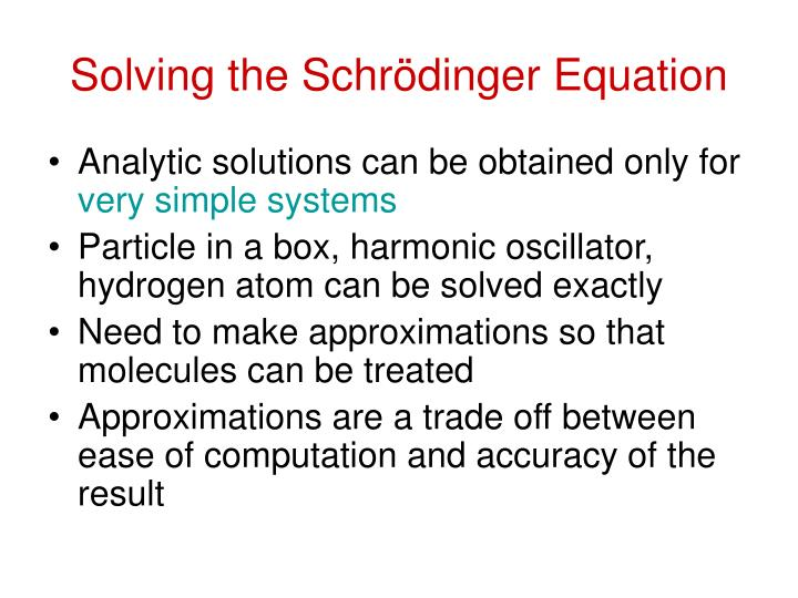 Solving the Schr