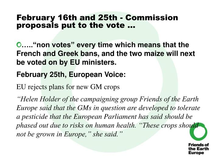 February 16th and 25th - Commission proposals put to the vote …