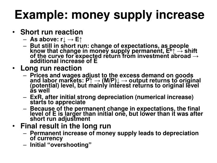 Example: money supply increase