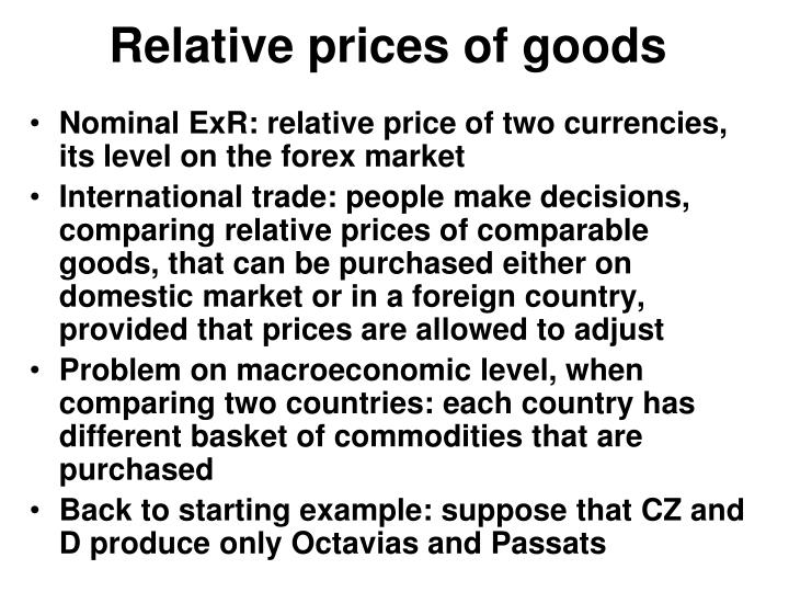 Relative prices of goods