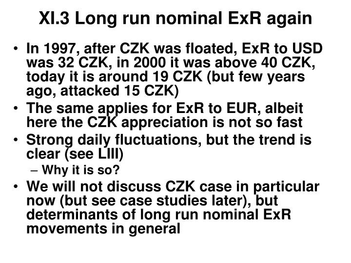XI.3 Long run nominal ExR again