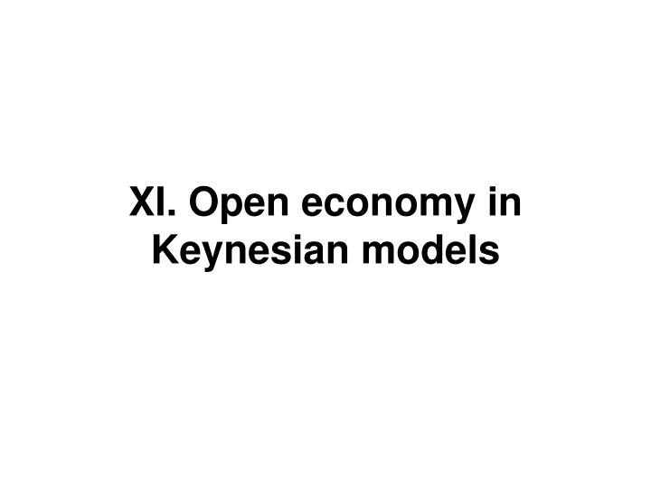 Xi open economy in keynesian models
